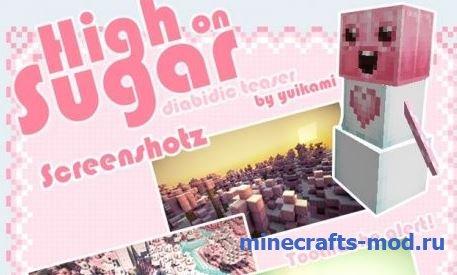 High on Sugar (Максимум сладенького) 1.7.2