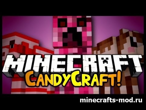 CandyCraft (Сладкая жизнь) 1.7.2