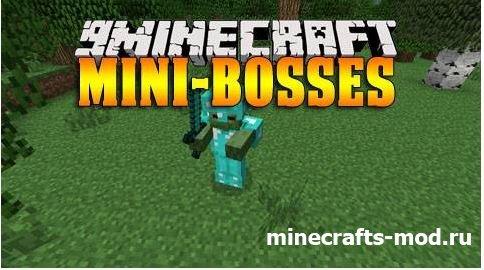 Mini-bosses (Мини-боссы) 1.7.2