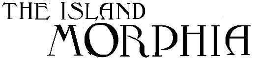 The Island Morphia (Остров Морфия) 1.6+