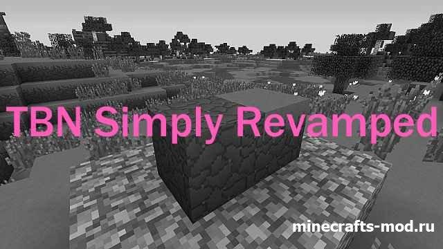 TBN Simply Revamped (Простой и обновленный) 1.7.10 [32x]